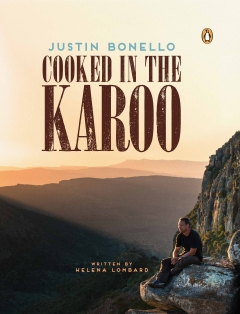 Justin Bonello's Cooked in the Karoo.