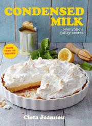 Condensed Milk: everyone's guilty secret, by Cleta Joannou