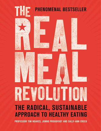 Bestselling cookbook The Real Meal Revolution by Professor Tim Noakes