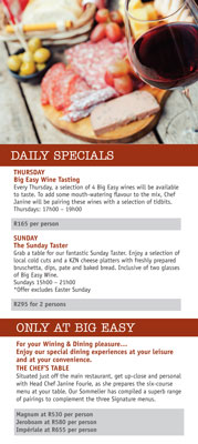 daily specials prepared and served at Big Easy by Ernie Els