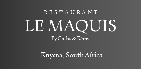 Le MAQUIS, By Cathy & Remy